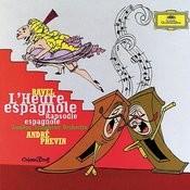 Ravel Lheure Espagnole Rapsodie Espagnole Songs