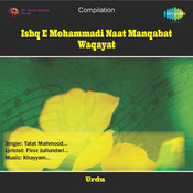 Ishq E Mohammadi Naat Manqabat Waqayat Songs