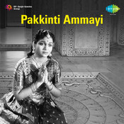 Pakkinti Ammayi Songs