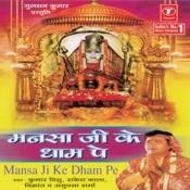 Mansa Ji Ke Dhaam Pe Songs