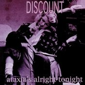 Ataxia's Alright Tonight Songs