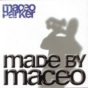 Made By Maceo Songs