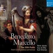 Marcello: The 50th Psalm From: Estro Poetico-Armonico, Venezia 1726 Songs