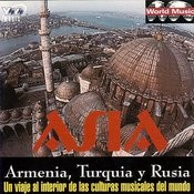 World Music Asia: Armenias, Turquia Y Rusia Songs