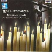 Eswarane Thedi  - Christian Devotional Songs Songs