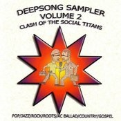 Deepsong Sampler, Vol.2: Clash Of The Social Titans Songs