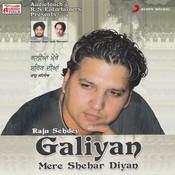 Galiyan Mere Shehar Diyan Songs