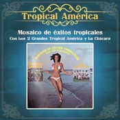 Mosaico De Exitos Con Tropical Amrica  Song