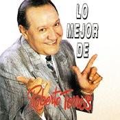 Lo Mejor De Roberto Torres Songs