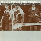 Folkways Records Presents: Music From The Ozarks Songs