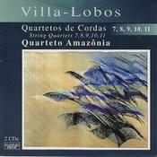 Villa-Lobos: String Quartets 7, 8, 9, 10, 11 Songs