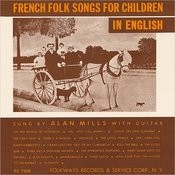 French Folk Songs For Children In English Songs