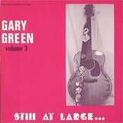 Gary Green, Vol.3: Still At Large... Songs