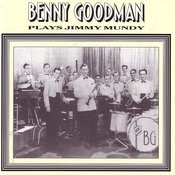 Benny Goodman Plays Jimmy Mundy Songs