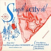 Sing Oh! The City Oh!: Songs Of Early Pittsburgh Songs