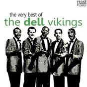 The Very Best Of The Dell Vikings Songs