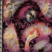 Ward: Scarlet And Blue Songs