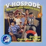 V Hospode 10: Nejrozvernejsi Vodacke A Namornicke Pisnicky Songs