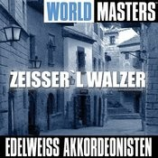 World Masters: Zeisser`L Walzer Songs