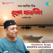 Assamese Songs By Bhupen Hazarika  Songs