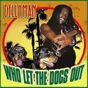 Who Let The Dogs Out Songs
