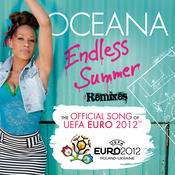 Endless Summer (The Official EURO 2012 Remixes) Songs