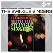 Christmas With The Swingle Singers (Jazz Club) Songs