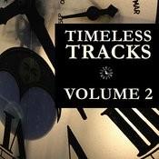 Timeless Tracks Vol. 2 Songs