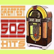Greatest Hits Of The 50s Songs