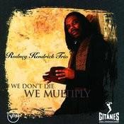 We Don't Die, We Multiplie Songs