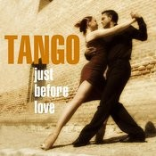 Tango Just Before Love Songs
