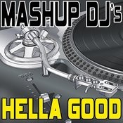Hella Good (Instrumental Mix) [Re-Mix Tool] Song