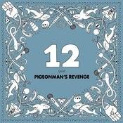 Pigeonman's Revenge Songs
