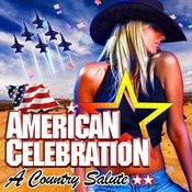 American Celebration - A Country Salute Songs