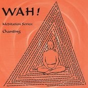Chanting With Wah! Songs