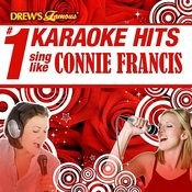 Drew's Famous # 1 Karaoke Hits: Sing Like Connie Francis Songs