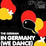 In Germany (We Dance) Songs
