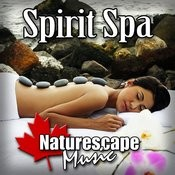 Spirit Spa (Nature Sound With Music) Songs