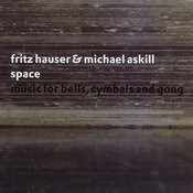 Space: Music For Bells, Cymbals And Gong Songs