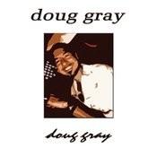 Doug Gray Songs