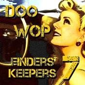Doo Wop Finders Keepers Vol 7 Songs