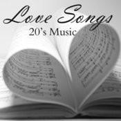 20s Music - Love Songs Songs