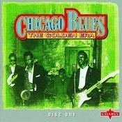 Chicago Blues - The Golden Era, Vol.1 Songs