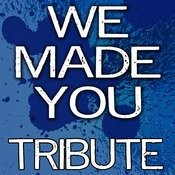 We Made You (Eminem Tribute) Songs