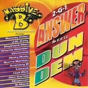 Answer Meets Dun Dem Songs