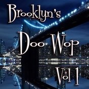 Brooklyn's Doo Wop Vol 1 Songs