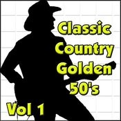 Classic Country Golden 50's Vol 1 Songs