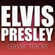 Elvis Presley Classic Tracks Songs