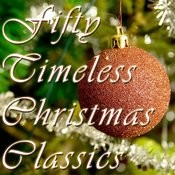 50 Timeless Christmas Classics Songs