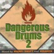Dangerous Drums 2 (Disc 2) - Mixed By Kraken Songs